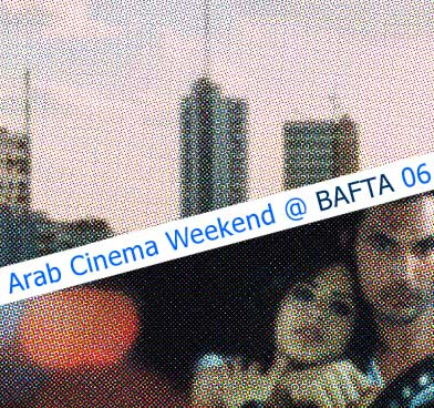 Arab Cinema Weekend 2006