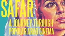 Safar: A Journey Through Popular Arab Cinema